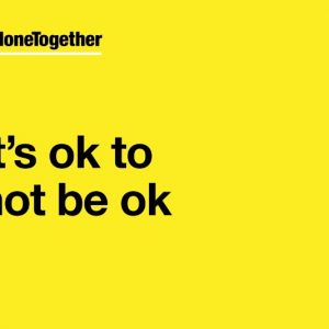 It's ok to not be ok.